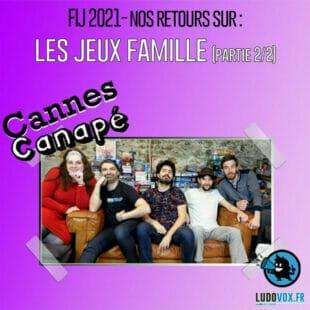 CANNES CANAPÉ – FIJ2021 – LES JEUX FAMILLE : Midnight Exchange, Trésors légendaires, Zerzura…