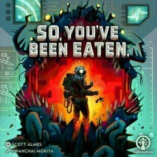 So, You've Been Eaten