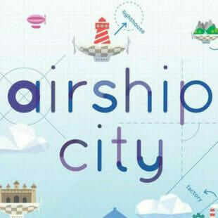 Airship City : Voyage dans les nuages