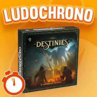 LUDOCHRONO – Destinies