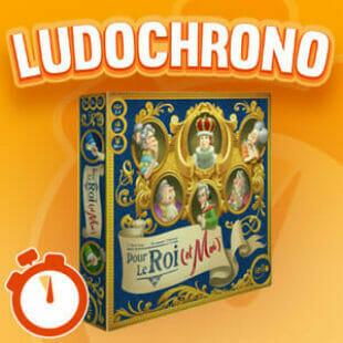 LUDOCHRONO – Pour le Roi (et Moi)