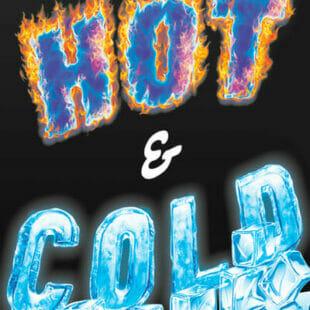 Hot & Cold : chauds les glaçons, chauds !