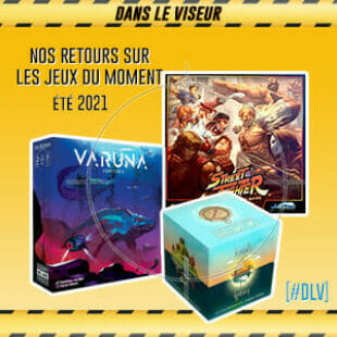 [#DLV] Les jeux du moment – Varuna, Tranquility & Street Fighter-The miniature Game