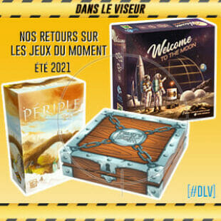 [#DLV] LES JEUX DU MOMENT : Pirate Box, Periple & Welcome to the Moon