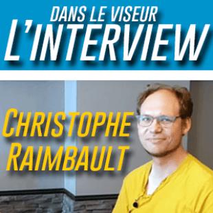 Interview – L'actu de Christophe Raimbault